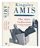 The Amis Collection, Selected Non-Fiction 1954-1990 (0091739705) by Amis, Kingsley
