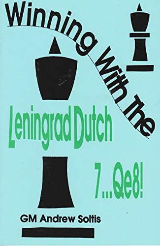 Winning with the Leningrad Dutch 7...Qe8