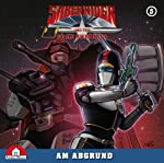 Am Abgrund (Saber Rider & The Star Sheriffs 5) | Timo Schouren