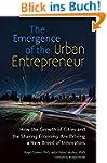 The Emergence of the Urban Entreprene...
