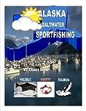 Alaska Saltwater Sportfishing