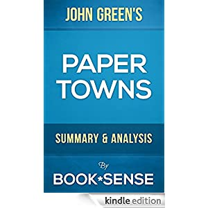papertowns by john green essay Paper towns by john green is edgard award winning young adult literature that conveys the theme of the complexity of humanity the exposition for this novel characterizes on two.