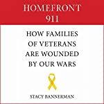 Homefront 911: How Veterans' Families Are Wounded by Our Wars | Stacy Bannerman