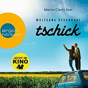Tschick Hörbuch von Wolfgang Herrndorf Gesprochen von: Marius Clarén