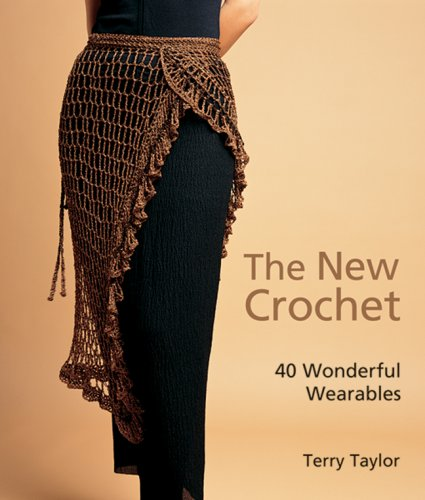 The New Crochet: 40 Wonderful Wearables