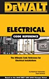 DEWALT Electrical Code Reference - Based on the 2008 National Electrical Code