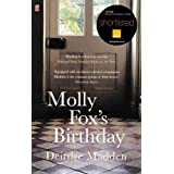 Molly Foxs Birthdayby Dierdre Madden