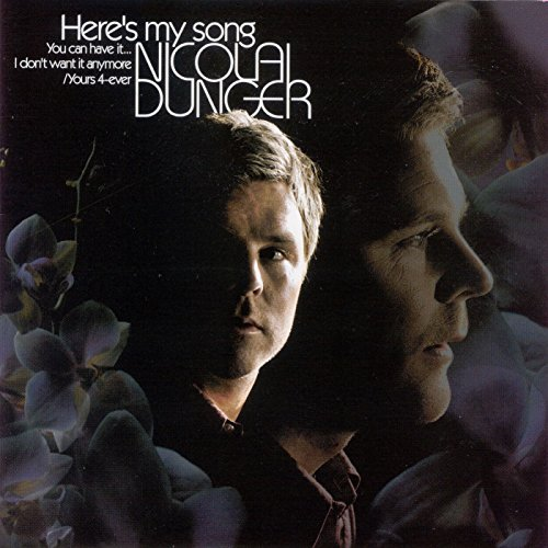 heres-my-song-you-can-have-it-i-don-want-it-anymore-yours-4-ever-nicolai-dunger