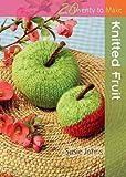 Knitted Fruit (Twenty to Make)