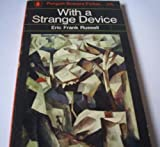 With a Strange Device (0140023585) by Eric Frank Russell