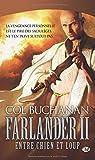 Farlander, T2 : Entre Chien et Loup par Buchanan