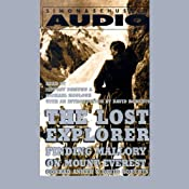 The Lost Explorer: Finding Mallory on Mount Everest | [Conrad Anker, David Roberts]