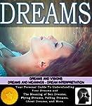 Dreams: Dream Interpretation, Dreams...