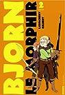 Bjorn le Morphir, Tome 2 : Dans l'enfer des enfer par Gilbert