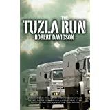 The Tuzla Runby Robert Davidson