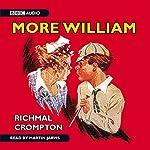 Just William - More William | Richmal Crompton