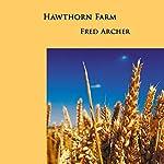 Hawthorn Farm | Fred Archer