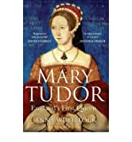 img - for Mary Tudor England's First Queen by Whitelock, Anna ( Author ) ON Mar-01-2010, Paperback book / textbook / text book