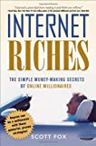 518fWAU62xL. SL160  Internet Riches: The Simple Money making Secrets of Online Millionaires