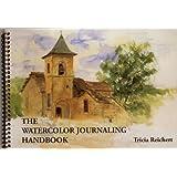 The Watercolor Journaling Handbook