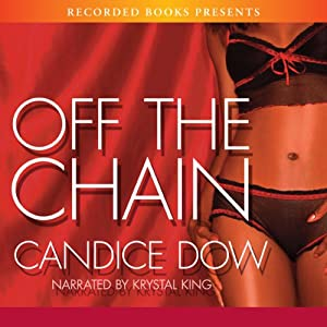Off the Chain | [Candice Dow]