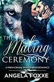 The Mating Ceremony: A Paranormal Shifter Romance
