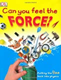 Can You Feel the Force? (Big Questions)