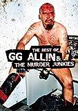 GG Allin & The Murder Junkies - Best of - GG Allin