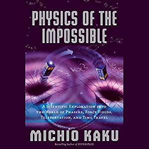 Physics of the Impossible Audiobook