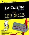 La Cuisine pour les Nuls, �dition col...
