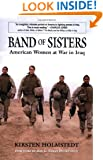 Band of Sisters: American Women at War in Iraq