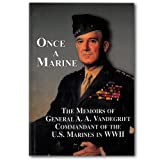 img - for Once a Marine; The Memoirs of General A.A. Vandegrift Commandant of the U.S. Marines in WWII book / textbook / text book