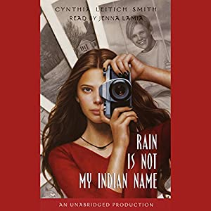 Rain is Not My Indian Name Audiobook