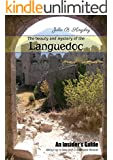The beauty and mystery of the Languedoc: An Insider's Guide