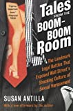 Tales from the Boom-Boom Room [Paperback] [2003] (Author) Susan Antilla