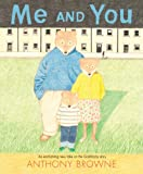 Me and You (0374349088) by Browne, Anthony