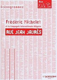 Rue Jean Jaurès par Frédéric Michelet