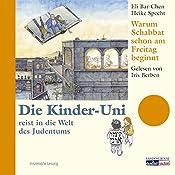 Warum Schabbat schon am Freitag beginnt (Die Kinder-Uni) | Eli Bar-Chen, Heike Specht