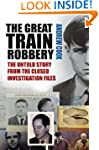 The Great Train Robbery: The Untold S...