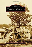 Caswell County (Images of America)