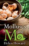 img - for Molluscs and Me book / textbook / text book