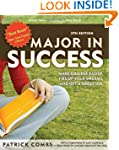 Major in Success, 5th Ed: Make Colleg...
