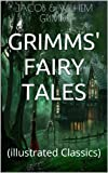 Grimms' Fairy Tales: (illustrated Classics)
