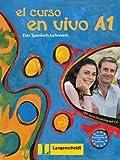 El curso en vivo A1 - Lehr- und Arbeitsbuch mit 2 Audio-CDs: Das Spanisch-Lehrwerk. A1 -