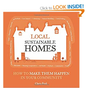 Local Sustainable Homes: How to Make Them Happen in Your Community