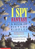 img - for I Spy Fantasy: A Book of Picture Riddles book / textbook / text book