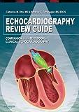 Echocardiography Review Guide, 1e