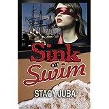 Sink or Swim ~ Stacy Juba