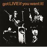 Got Live If You Want It! [Vinyl Single]