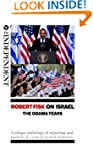 Robert Fisk on Israel: The Obama Year...